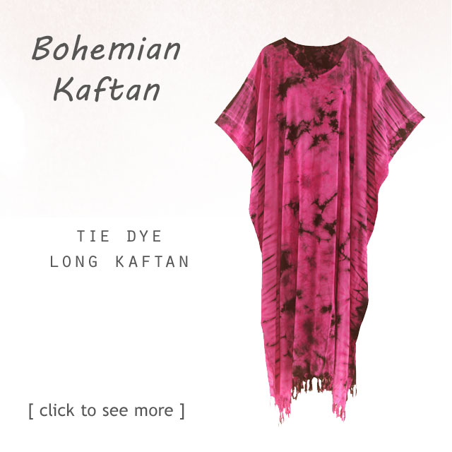 Find your kaftan in tie dye design. Comfy, cozy and light and flowing.