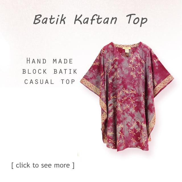 Find your artsy Batik Kaftan Top here. Hand made by batik artist.